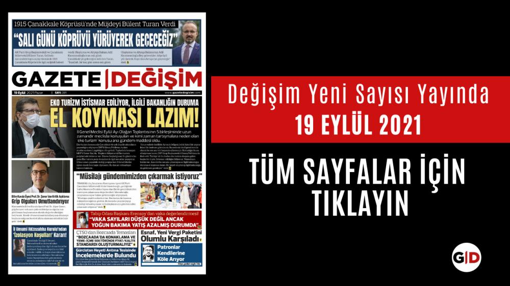19 Eylül 2021 Tarihli Değişim Gazetesi Manşeti
